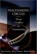 Peacemaking circles : from crime to community