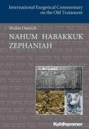 Nahum, Habakkuk, Zephaniah (International exegetical commentary on the Old Testament)