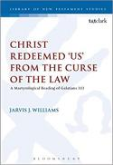Christ redeemed 'us' from the curse of the law : a Jewish martyrological reading of Galatians 3:13