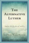 The alternative Luther : Lutheran theology from the subaltern
