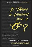 """Is there a heaven for a """"G""""? a pastoral care approach to gang violence"""