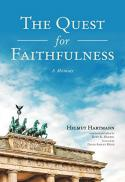 The quest for faithfulness : a memoir