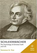 Schleiermacher : the psychology of Christian faith and life