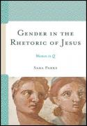 Gender in the rhetoric of Jesus : women in Q