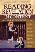 Reading Revelation in context : John's Apocalypse and Second Temple Judaism