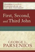 First, Second, and Third John (Paideia (Grand Rapids, Mich.))