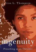 Ingenuity : preaching as an outsider