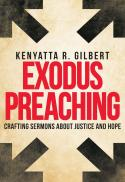 Exodus preaching : crafting sermons about justice and hope