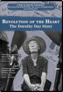 Revolution of the heart : the Dorothy Day story [DVD]