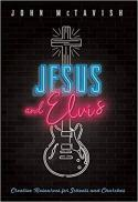 Jesus and Elvis : creative resources for schools and churches