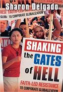 Shaking the gates of hell : faith-led resistance to corporate globalization