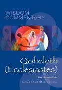Qoheleth (Ecclesiastes) (Wisdom commentary ; 24)