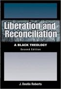 Liberation and reconciliation : a Black theology (2nd ed.)