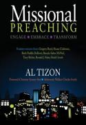 Missional preaching : engage, embrace, transform