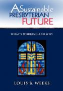 A sustainable Presbyterian future